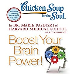 Chicken Soup for the Soul - Boost Your Brain Power!