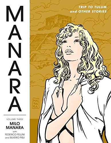 Download Manara Library Volume 3: Trip to Tulum and Other Stories PDF