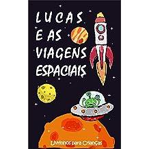 Lucas e as Viagens Espaciais