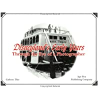 Disneylands Early Years Through the Eye of a Photographer: 2