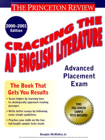 Cracking the AP English Literature, 2000-2001 Edition (CRACKING THE AP ENGLISH LITERATURE EXAM) PDF