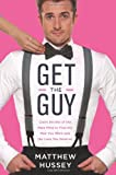 Get the Guy, Matthew Hussey, 0062241745