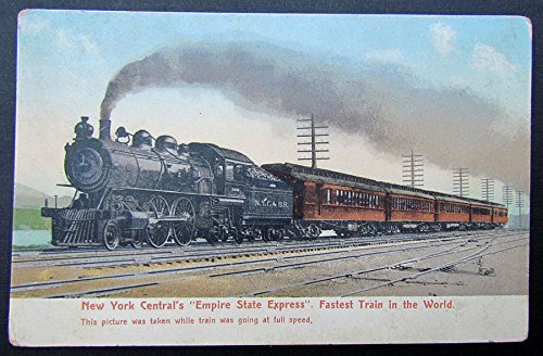 VINTAGE POSTCARD NEW YORK CENTRAL'S EMPIRE STATE EXPRESS railway railroad train - New Empire State Express