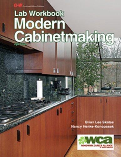 Modern Cabinetmaking Lab Workbook by Skates Brian Henke-Konopasek Nancy (2015-04-30) Paperback