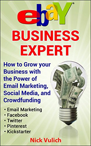 ebay-business-expert-grow-your-business-using-social-mediaemail-marketing-and-crowdfunding