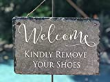 Sassy Squirrel Handcrafted Slate House Sign - Kindly Remove Your Shoes (12''x8'')