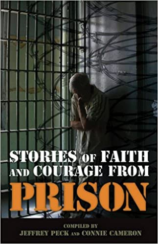 Stories Of Faith And Courage From Prison Battlefields Blessings