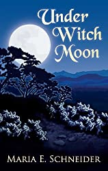 Under Witch Moon (Moon Shadow Series Book 1)