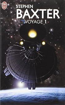 Voyage, tome 1 par Baxter