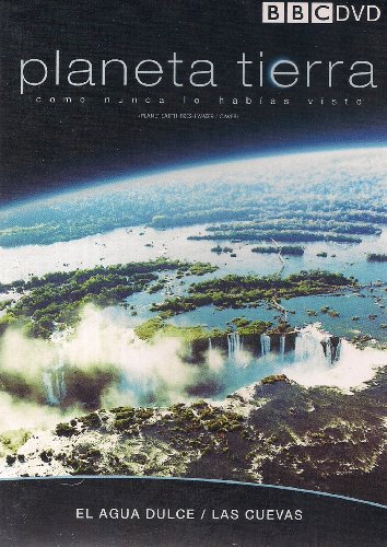 - PLANETA TIERRA: EL AGUA DULCE/LAS CUEVAS (PLANET EARTH: FRESH WATER/CAVES) *Spanish audio*
