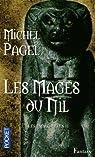 Les Immortels, tome 2 : Les Mages du Nil par Pagel