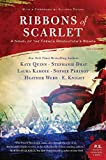 Ribbons of Scarlet: A Novel of the French