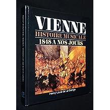 Vienne : histoire musicale, 1848 à nos jours