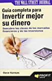 img - for Gu a completa para invertir mejor su dinero (Spanish Edition) book / textbook / text book