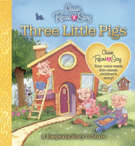 Read Online Classic Record a Story: The Three Little Pigs ebook