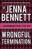 Wrongful Termination: A Savannah Martin Novel (Savannah Martin Mystery Book 16)