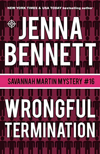 Wrongful Termination: A Savannah Martin Novel (Savannah Martin Mystery Book 16)
