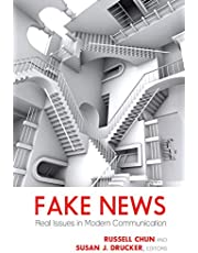 Fake News: Real Issues in Modern Communication
