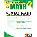 Singapore Math – Mental Math Level 5 Workbook for 6th Grade, Paperback, 64 Pages, Ages 11–12 with Answer Key: Strategies and Process Skills to Develop Mental Calculation