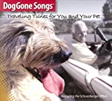 DogGone Songs - Traveling Tunes for You and Your Pet