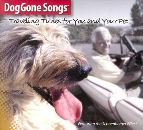 (DogGone Songs - Traveling Tunes for You and Your Pet)