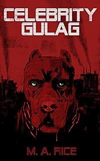 Celebrity Gulag by Michael Alexander Rice ebook deal