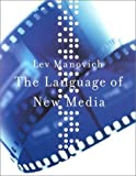 img - for The Language of New Media by Lev Manovich (Feb 22 2002) book / textbook / text book