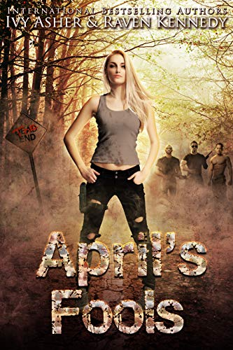 April's Fools by Ivy Asher and Raven Kennedy