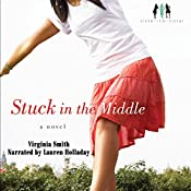 Stuck in the Middle: Sister-to-Sister, Book 1   Virginia Smith