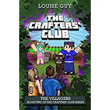 The Villagers: Book Two of The Crafters' Club Series