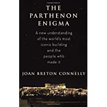 The Parthenon Enigma by Joan Breton Connelly (2014-01-28)