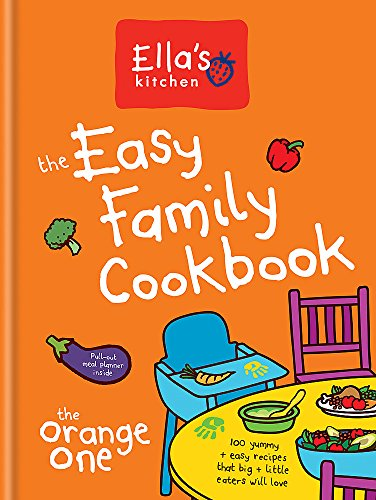 Ella's Kitchen: The Easy Family Cookbook by Ella's Kitchen