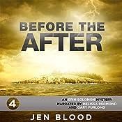 Before the After: Erin Solomon Pentalogy, Book 4 | Jen Blood