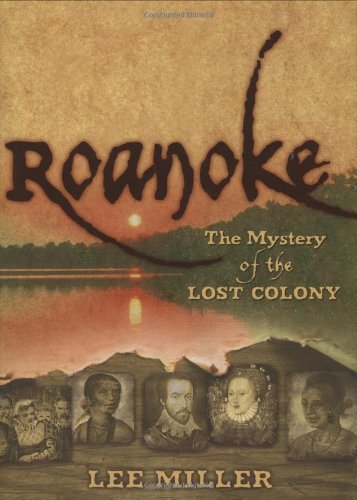 Mystery Of The Lost Colony (Roanoke)