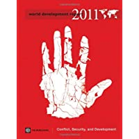 World Development Report 2011: Conflict, Security and Development