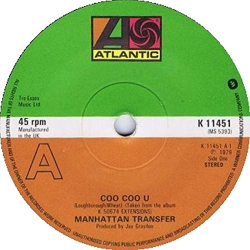 Manhattan Transfer: Extensions / Birdland, Wacky Dust, Coo Coo U Nothin' You Can Do About It Body And Soul (Eddie And The Bean) Twilight Zone, Twilight Tone Trickle Trickle, The Shaker Song Foreign Affair