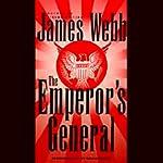 The Emperor's General | James Webb