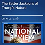The Better Jacksons of Trump's Nature | Nicholas M. Gallagher