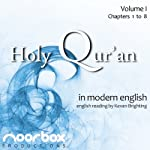 The Holy Qur'an: A Modern English Reading, Volume I: Chapters 1-8 | Noorbox Productions