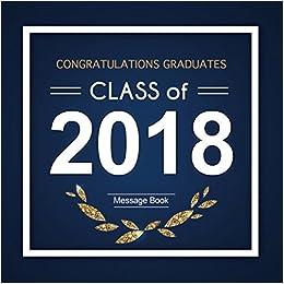 Congratulations Graduates Class of 2018 Message Book ...