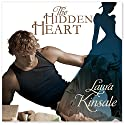 The Hidden Heart: Victorian Hearts, Book 1 Audiobook by Laura Kinsale Narrated by Nicholas Boulton