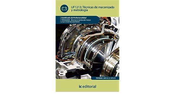 Amazon.com: Técnicas de mecanizado y metrología (Spanish Edition) eBook: Francisco León Gallardo Rodríguez: Kindle Store