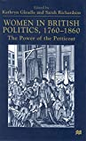 img - for Women in British Politics, 1760-1860: The Power of the Petticoat book / textbook / text book