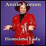 Homeless Lady | Annie Korzen