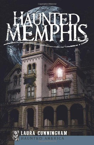 Pdf Photography Haunted Memphis (Haunted America)