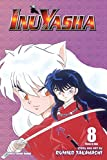 Inuyasha, Vol. 8 (VIZBIG Edition)