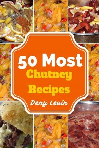 (50 Most Chutney Recipes)