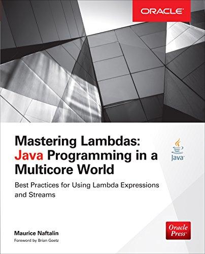 Mastering Lambdas: Java Programming in a Multicore World (Oracle Press) Pdf