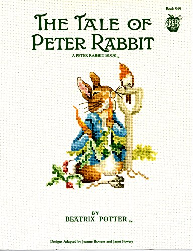 - The Tale of Peter Rabbit (Book 549) [Counted cross-stitch patterns) (A Peter Rabbit Book)