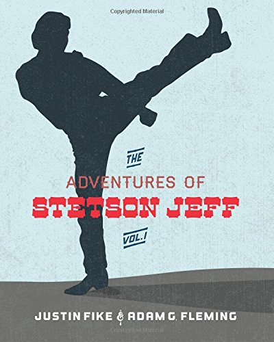 The Stetson Jeff Adventures: Volume 1
